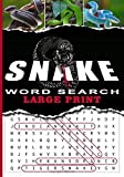 Snake Word Search Large Print: Word Searches about Snake Species, reptiles breeds & animals | 7x10 inches 47 pages | 36 puzzles & 600 words | Gift for Vacation Holidays & Free Times