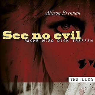 See no evil. Rache wird dich treffen Titelbild