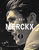 Het jaar van Eddy Merckx 69 (Dutch Edition)