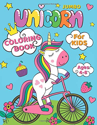 JUMBO Unicorn Coloring Book for Kids: Cute Coloring Book For Girls Ages 4-8 and Above, Beautiful Unique Designs