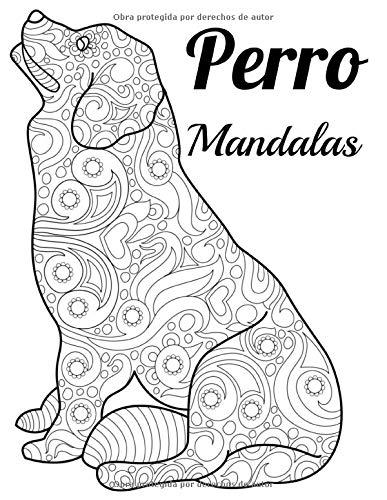 Perro Mandalas: Libro para colorear para adultos y adolescentes | Mandala | Antiestrés, relajación | Gran formato, 21,6x28 cm.