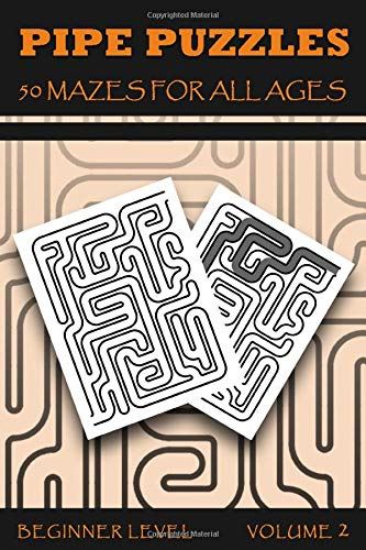 Pipe Puzzles 50 Mazes For All Ages