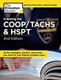 Cracking the COOP/TACHS & HSPT, 2nd Edition: Strategies & Prep for the Catholic High School Entrance Exams (Private Test Preparation) - The Princeton Review