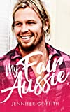 My Fair Aussie: A Clean Romantic Comedy (Millionaire Makeover Romantic Comedies Book 1)