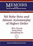 Huang, W: Nil Bohr-Sets and Almost Automorphy of Higher Ord (Memoirs of the American Mathematical Society, Band 1143)
