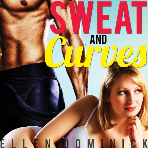 Sweat and Curves audiobook cover art