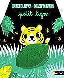 Cache-cache petit tigre - Livre matière - éveil - Dès 6 mois