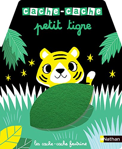 Cache-cache petit tigre - Livre matière - éveil - Dès 6...