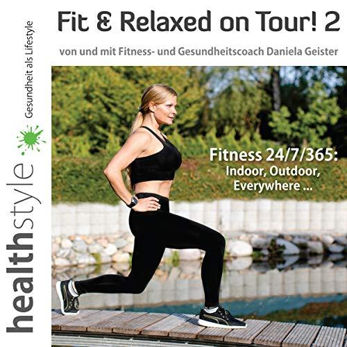Fitness 24/7/365: Indoor, Outdoor, Everywhere... Titelbild
