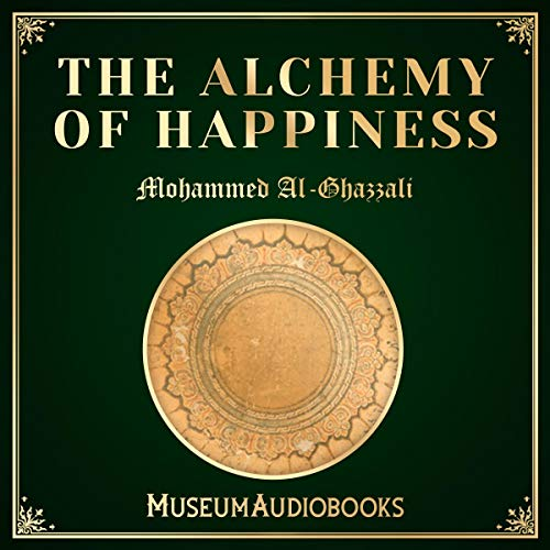 The Alchemy of Happiness audiobook cover art