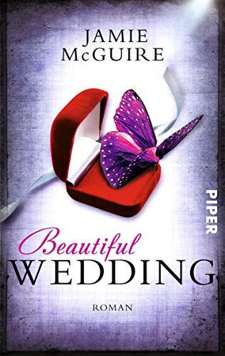 Beautiful Wedding (Beautiful 3): Roman (Beautiful-Serie) (German Edition)