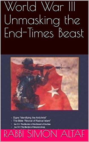 World War III Unmasking the End-Times Beast (Volume I Book 1) (English Edition)