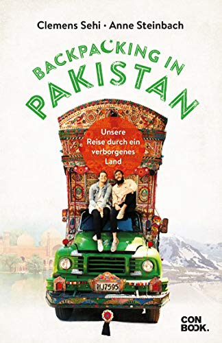 Backpacking in Pakistan: Unsere Reise durch ein verborgenes Land