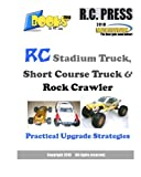 RC Stadium Truck, Short Course Truck & Rock Crawler: Practical Upgrade Strategies