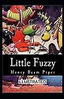 Little Fuzzy Illustrated