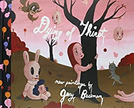 Dying of Thirst by Gary Baseman (2008-04-01)