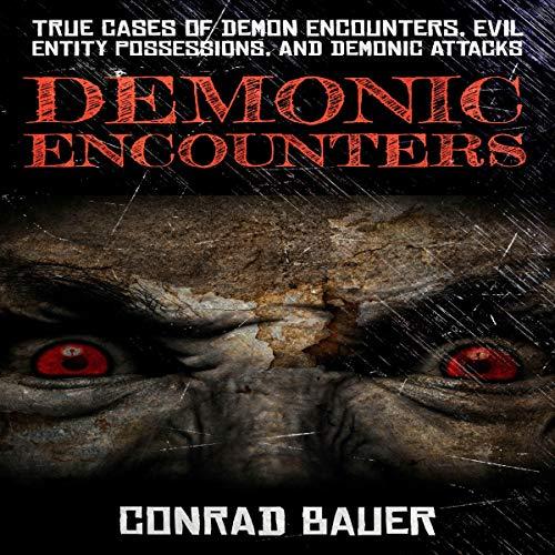 Demonic Encounters audiobook cover art