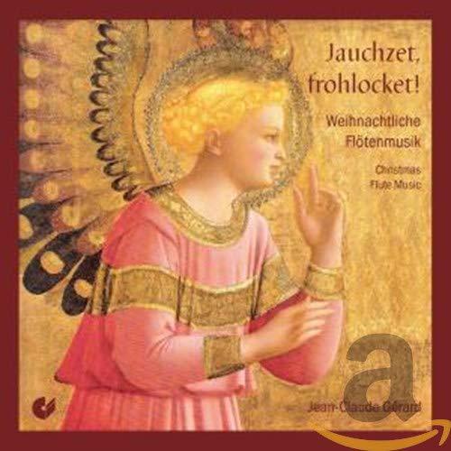 Jauchzet, frohlocket - Weihnachtliche Flötenmusik