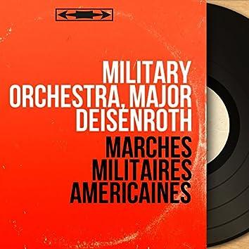 Marches Militaires Américaines (Mono Version)