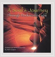 Souls Journey Through Darkness & Light