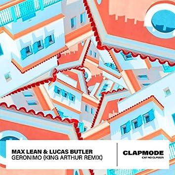 Geronimo (King Arthur Remix)