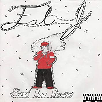 Sad Boi Bass