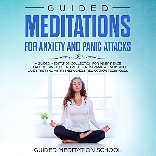 Guided Meditations for Anxiety and Panic Attacks cover art
