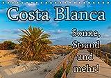 Costa Blanca - Sonne, Strand und mehr (Tischkalender 2019 DIN A5 quer): 200 km Küste, unzählige Sandstrände und 300 Sonnentage im Jahr - doch die Costa Blanca bietet mehr. (Monatskalender, 14 Seiten )