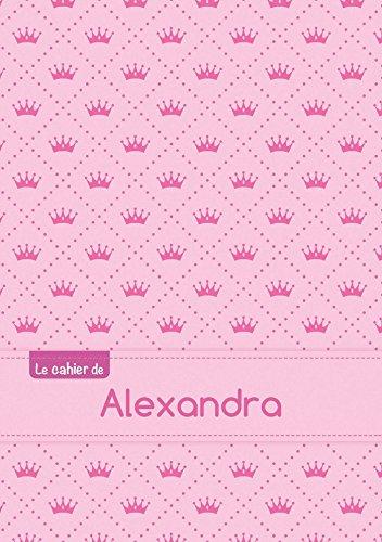 Le cahier d'Alexandra - Séyès, 96p, A5 - Princesse