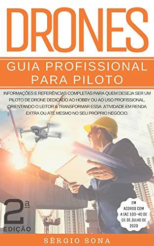 Drones: Guia Profissional para Piloto   2º Edição (Portuguese Edition)
