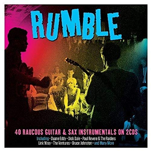 Rumble, 40 Raucous Guitar & Sax Instrumentals 2cd