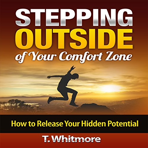 Stepping Outside of Your Comfort Zone audiobook cover art