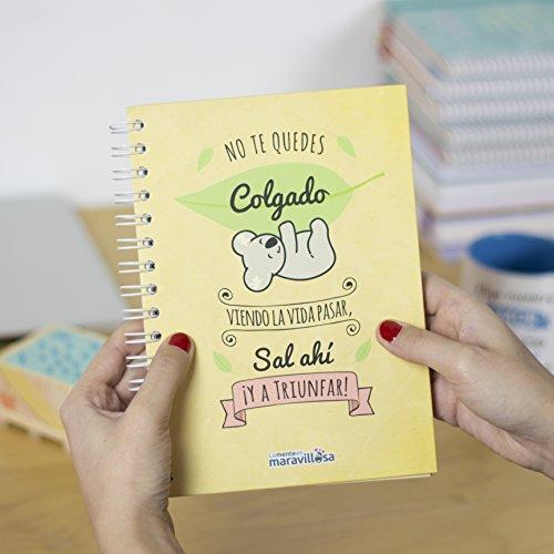 La Mente es Maravillosa - Cuaderno A5 No te quedes