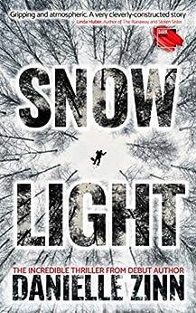Snow Light by [Danielle Zinn]