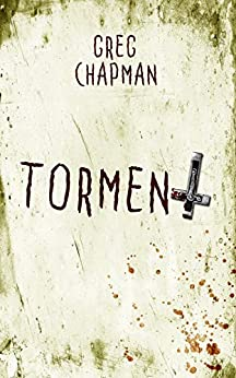 Torment by [Greg Chapman]