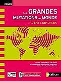 Les Grandes Mutations du monde au XXe siècle (Coll. Nouveaux Continents)