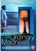 Tales of Ordinary Madness 1981 Ferreri feature: Touche pas a la femme blanche 1974