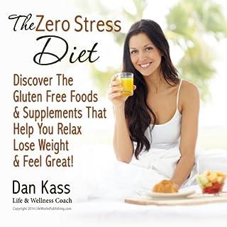 The Zero Stress Diet audiobook cover art