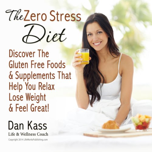 The Zero Stress Diet audiobook cover art