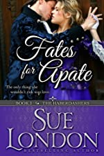 Fates for Apate (The Haberdashers Series Book 3)