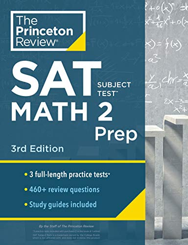Compare Textbook Prices for Princeton Review SAT Subject Test Math 2 Prep, : 3 Practice Tests + Content Review + Strategies & Techniques College Test Preparation Illustrated Edition ISBN 9780525568995 by The Princeton Review
