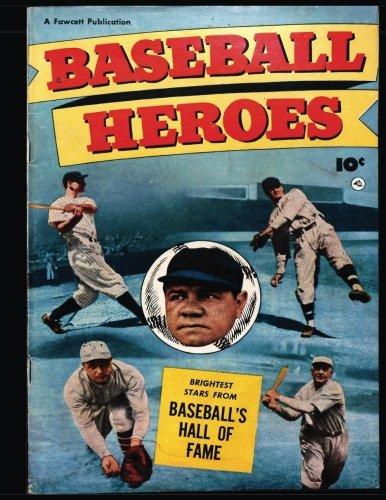 Baseball Heroes #1: Golden Age Baseball Comic 1952 - Brightest Stars From Baseball's Hall of Fame