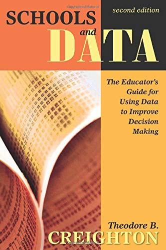 Compare Textbook Prices for Schools and Data: The Educator′s Guide for Using Data to Improve Decision Making 2nd Edition ISBN 9781412937337 by Creighton, Theodore B.