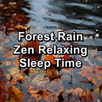 Forest Rain Zen Relaxing Sleep Time