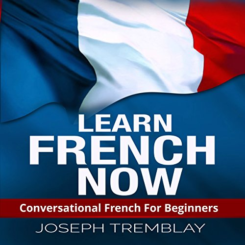 Learn French Now audiobook cover art