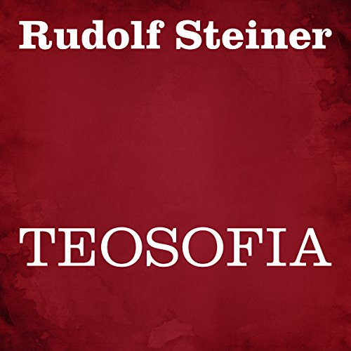 Teosofia                   By:                                                                                                                                 Rudolf Steiner                               Narrated by:                                                                                                                                 Silvia Cecchini                      Length: 5 hrs and 37 mins     Not rated yet     Overall 0.0