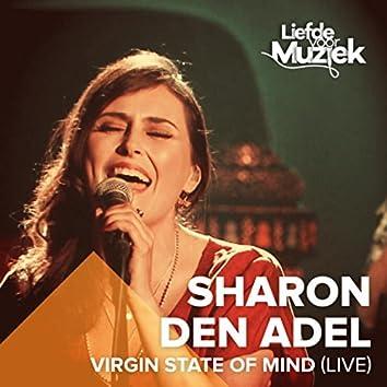 Virgin State Of Mind (Uit Liefde Voor Muziek) (Live)