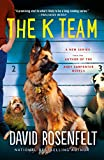 The K Team (K Team Novels Book 1)