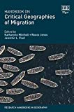 Handbook on Critical Geographies of Migration (Research Handbooks in Geography)