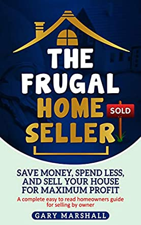 The Frugal Home Seller